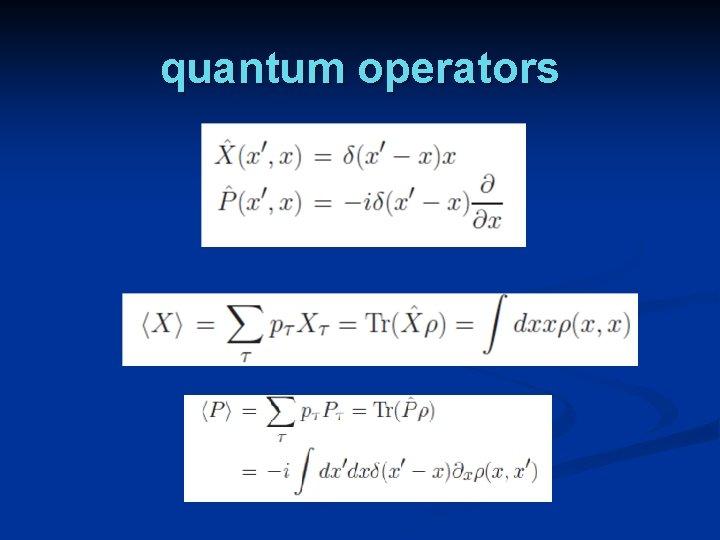 quantum operators