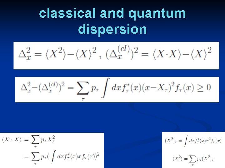 classical and quantum dispersion