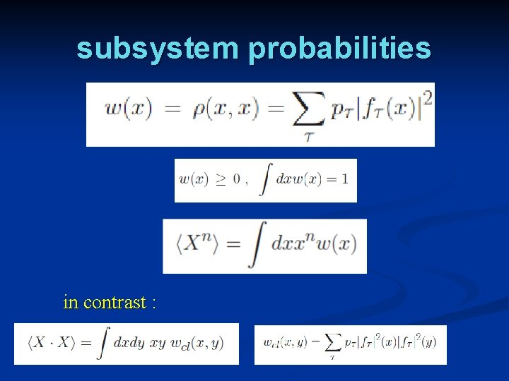subsystem probabilities in contrast :