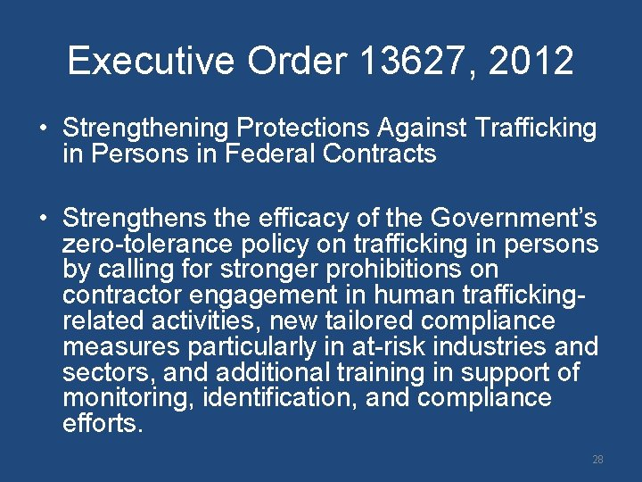 Executive Order 13627, 2012 • Strengthening Protections Against Trafficking in Persons in Federal Contracts