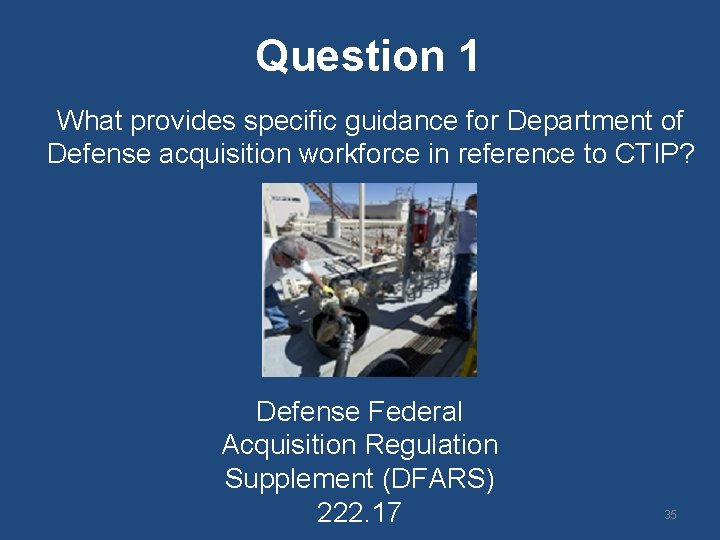 Question 1 What provides specific guidance for Department of Defense acquisition workforce in reference