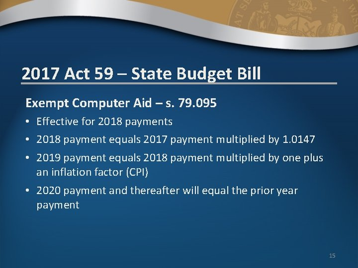 2017 Act 59 – State Budget Bill Exempt Computer Aid – s. 79. 095