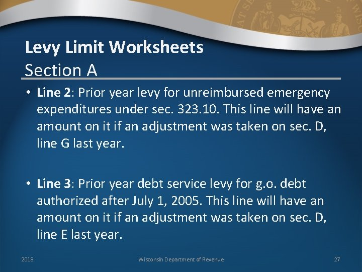 Levy Limit Worksheets Section A • Line 2: Prior year levy for unreimbursed emergency