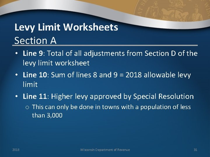 Levy Limit Worksheets Section A • Line 9: Total of all adjustments from Section