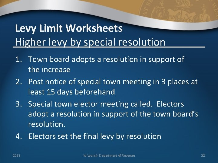 Levy Limit Worksheets Higher levy by special resolution 1. Town board adopts a resolution
