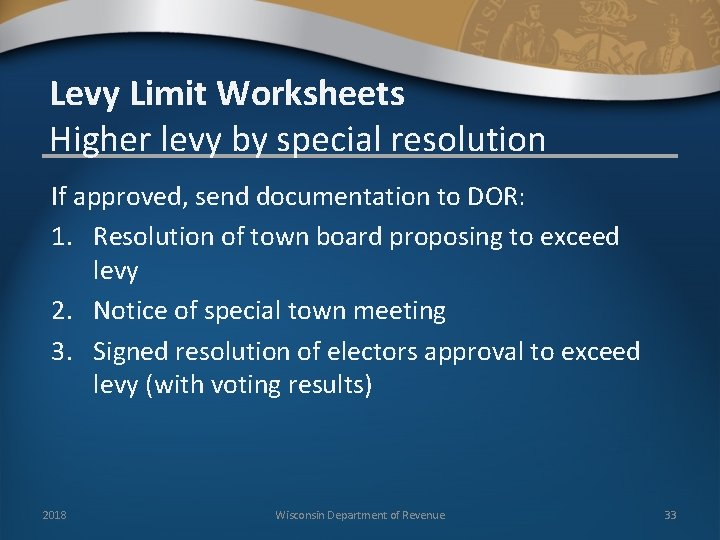Levy Limit Worksheets Higher levy by special resolution If approved, send documentation to DOR: