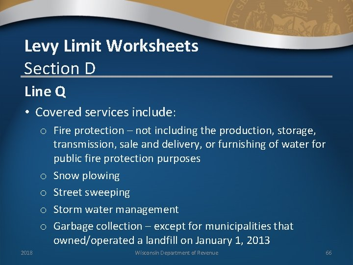 Levy Limit Worksheets Section D Line Q • Covered services include: o Fire protection