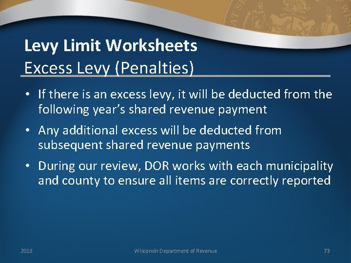 Levy Limit Worksheets Excess Levy (Penalties) • If there is an excess levy, it
