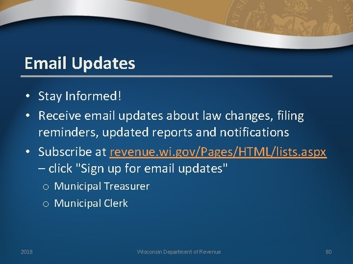 Email Updates • Stay Informed! • Receive email updates about law changes, filing reminders,