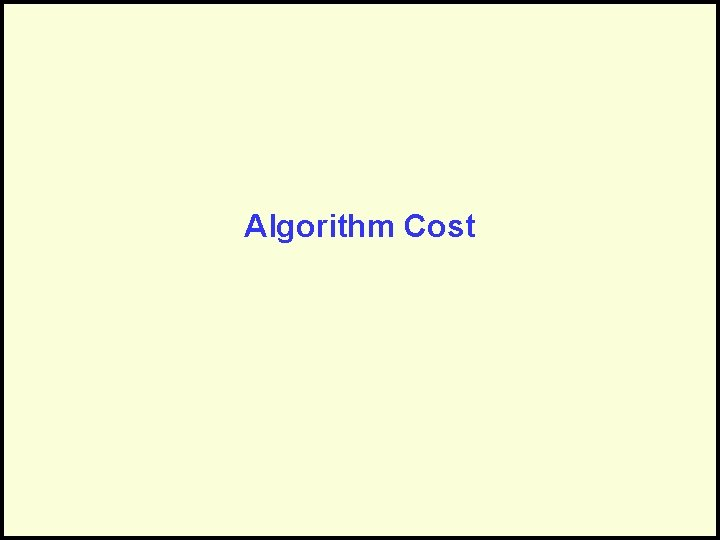 Algorithm Cost