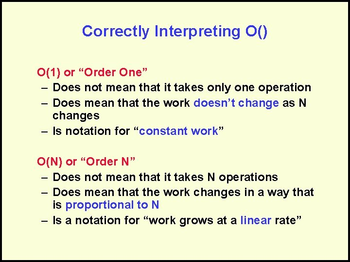"""Correctly Interpreting O() O(1) or """"Order One"""" – Does not mean that it takes"""