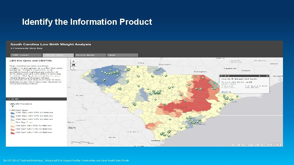 Identify the Information Product Esri UC 2014 | Technical Workshop | Using Arc. GIS