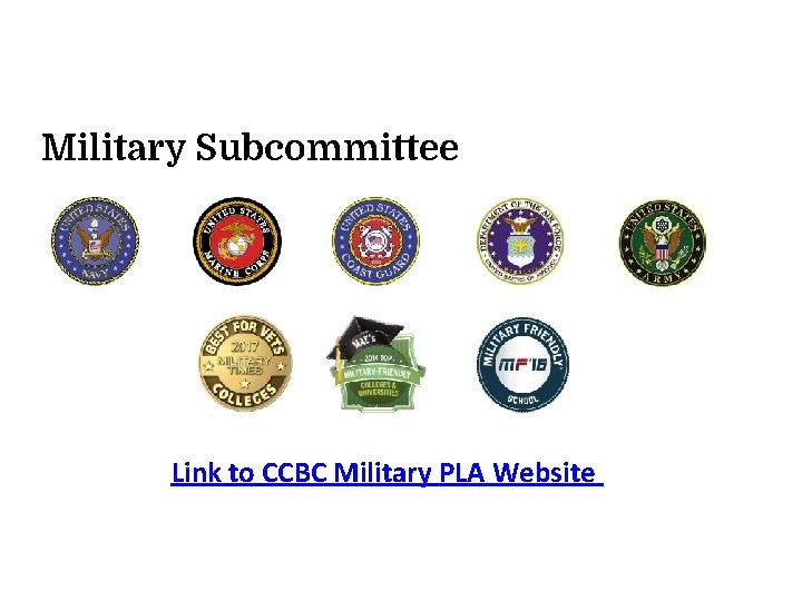 Military Subcommittee Link to CCBC Military PLA Website