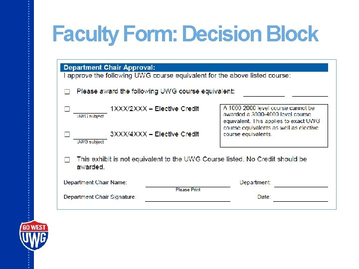 Faculty Form: Decision Block
