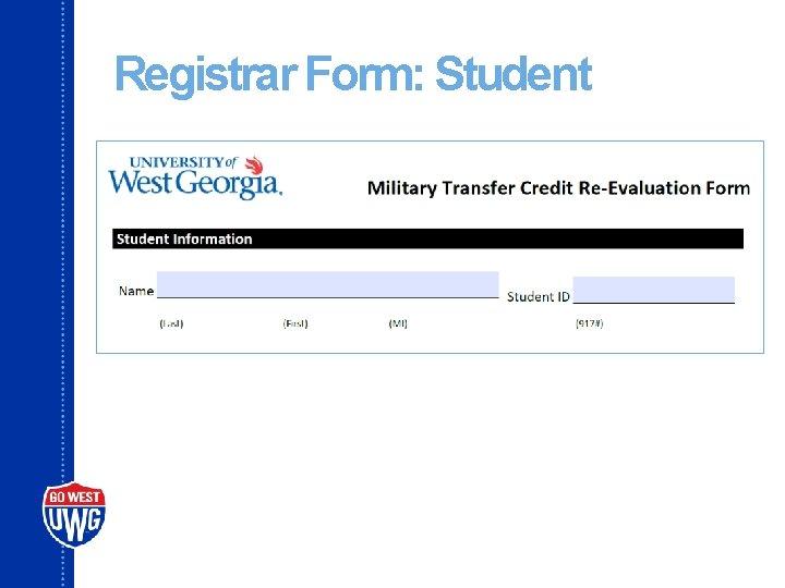 Registrar Form: Student