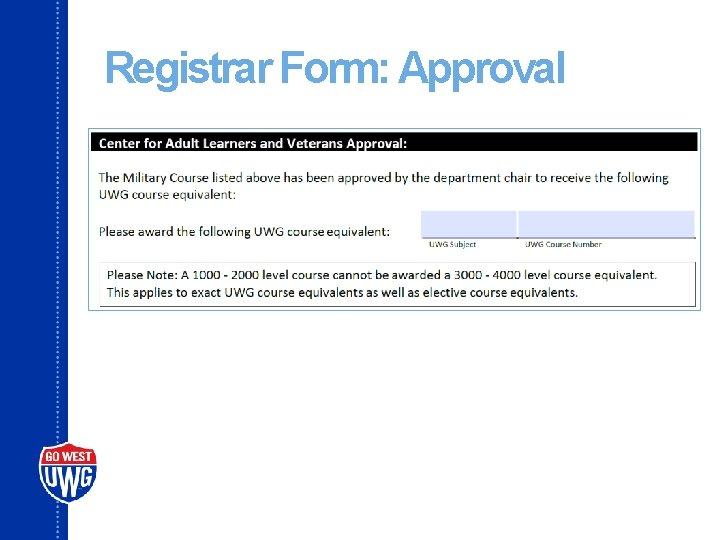 Registrar Form: Approval