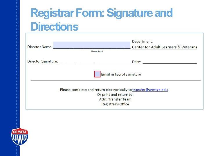 Registrar Form: Signature and Directions