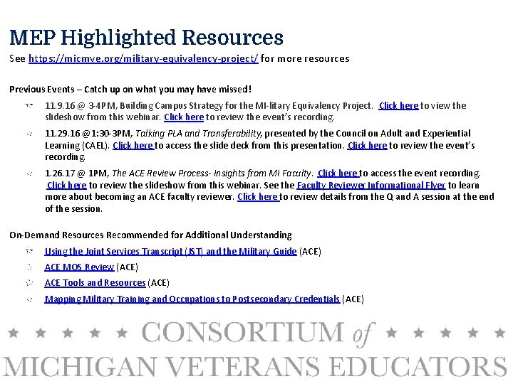 MEP Highlighted Resources See https: //micmve. org/military-equivalency-project/ for more resources Previous Events – Catch