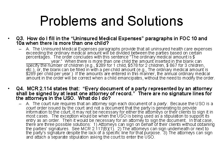 """Problems and Solutions • Q 3. How do I fill in the """"Uninsured Medical"""