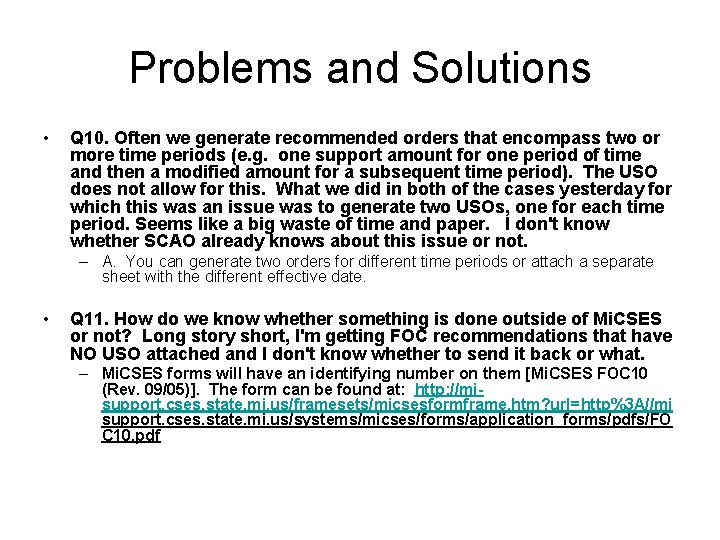 Problems and Solutions • Q 10. Often we generate recommended orders that encompass two