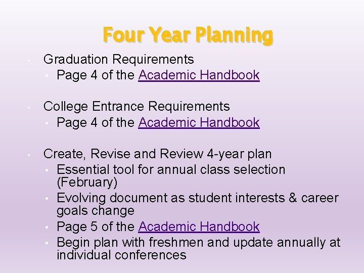 Four Year Planning • Graduation Requirements • Page 4 of the Academic Handbook •