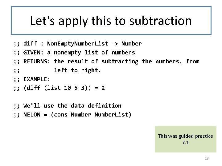 Let's apply this to subtraction ; ; diff : Non. Empty. Number. List ->