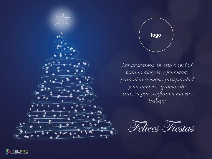 logo Les deseamos en esta navidad toda la alegría y felicidad, para el año