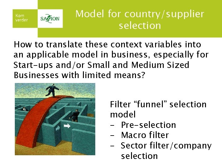 Model for country/supplier selection How to translate these context variables into an applicable model