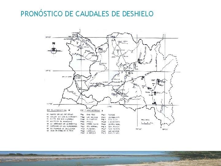 PRONÓSTICO DE CAUDALES DE DESHIELO