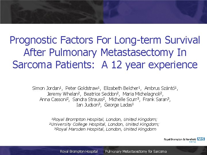 Prognostic Factors For Long-term Survival After Pulmonary Metastasectomy In Sarcoma Patients: A 12 year