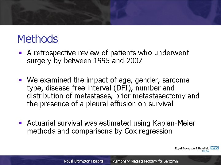 Methods § A retrospective review of patients who underwent surgery by between 1995 and