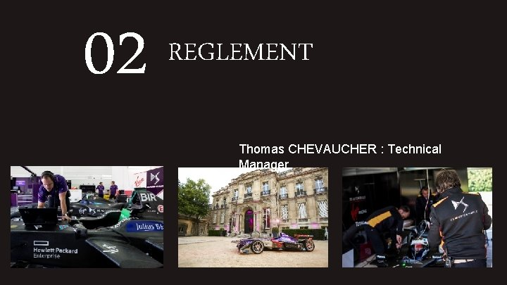 02 REGLEMENT Thomas CHEVAUCHER : Technical Manager