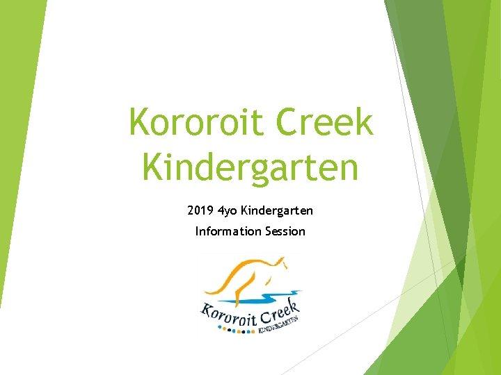 Kororoit Creek Kindergarten 2019 4 yo Kindergarten Information Session
