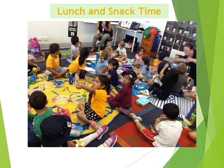 Lunch and Snack Time