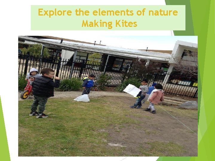 Explore the elements of nature Making Kites