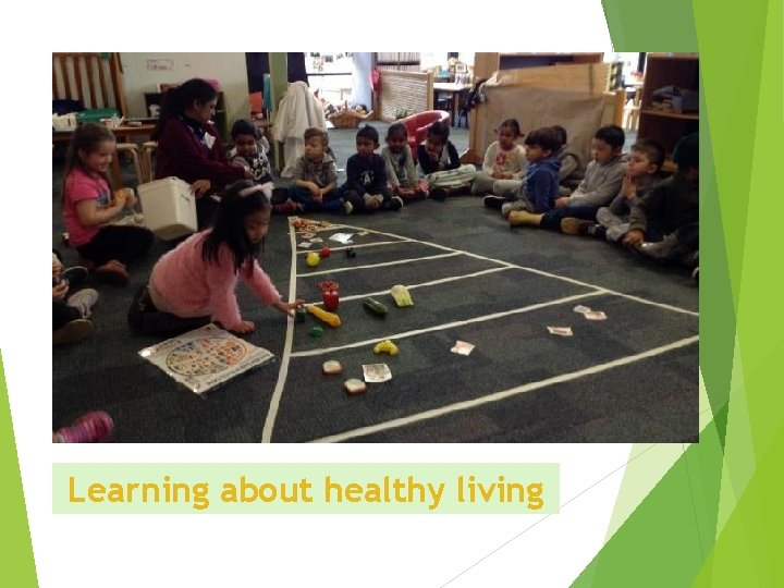 Learning about healthy living
