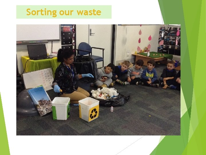 Sorting our waste