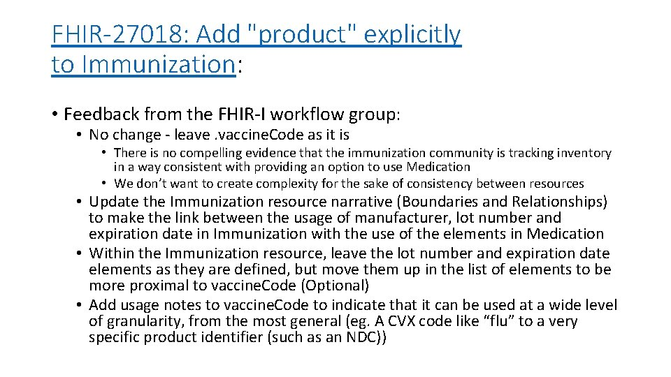 """FHIR-27018: Add """"product"""" explicitly to Immunization: • Feedback from the FHIR-I workflow group: •"""