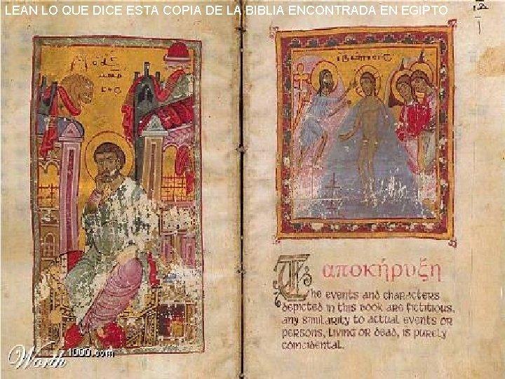 LEAN LO QUE DICE ESTA COPIA DE LA BIBLIA ENCONTRADA EN EGIPTO