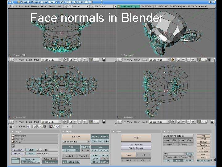 Face normals in Blender 54