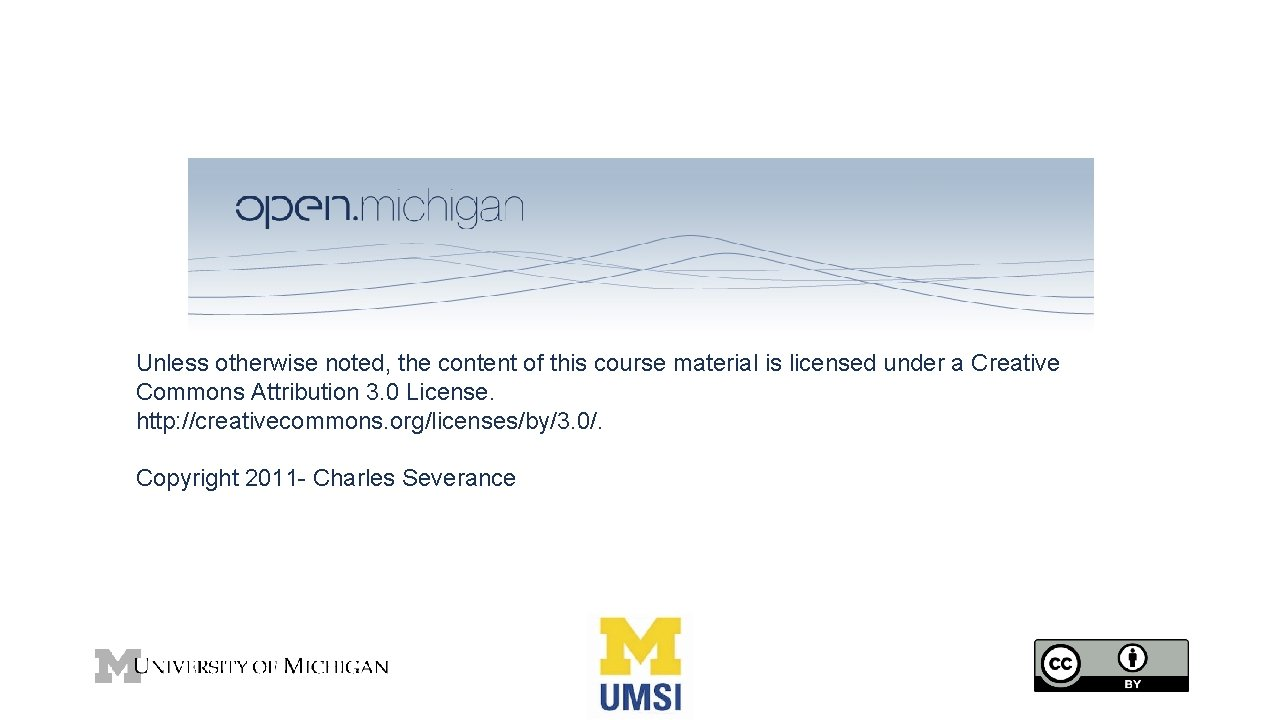 Unless otherwise noted, the content of this course material is licensed under a Creative