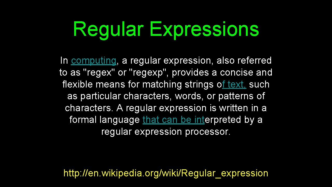 Regular Expressions In computing, a regular expression, also referred to as