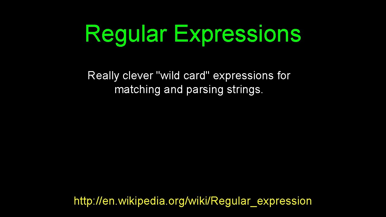 Regular Expressions Really clever