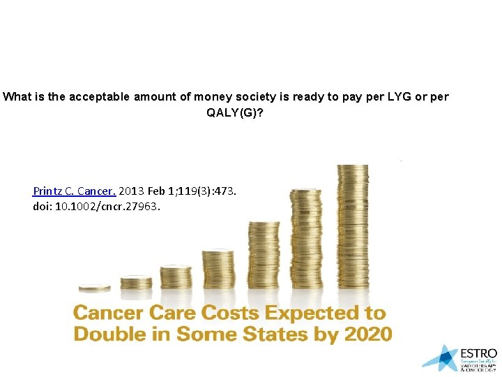 What is the acceptable amount of money society is ready to pay per LYG