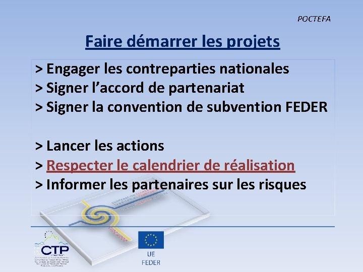 POCTEFA Faire démarrer les projets > Engager les contreparties nationales > Signer l'accord de