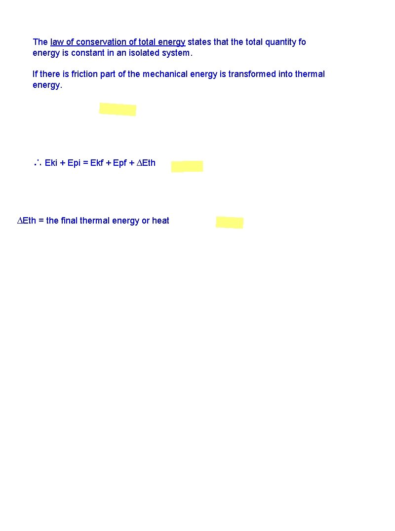 The law of conservation of total energy states that the total quantity fo energy