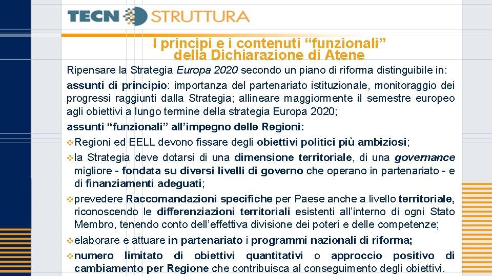 """I principi e i contenuti """"funzionali"""" della Dichiarazione di Atene Ripensare la Strategia Europa"""