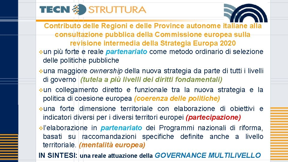 Contributo delle Regioni e delle Province autonome italiane alla consultazione pubblica della Commissione europea