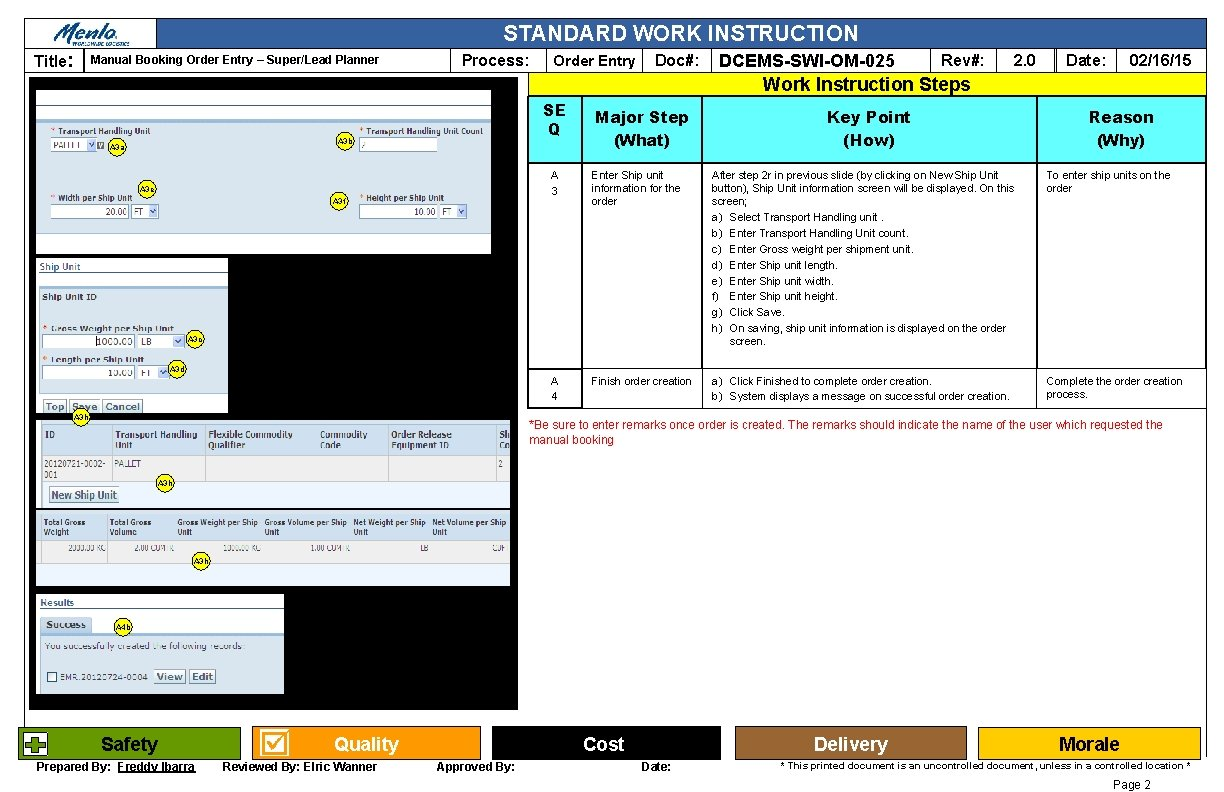 STANDARD WORK INSTRUCTION Title: Manual Booking Order Entry – Super/Lead Planner Process: Order Entry