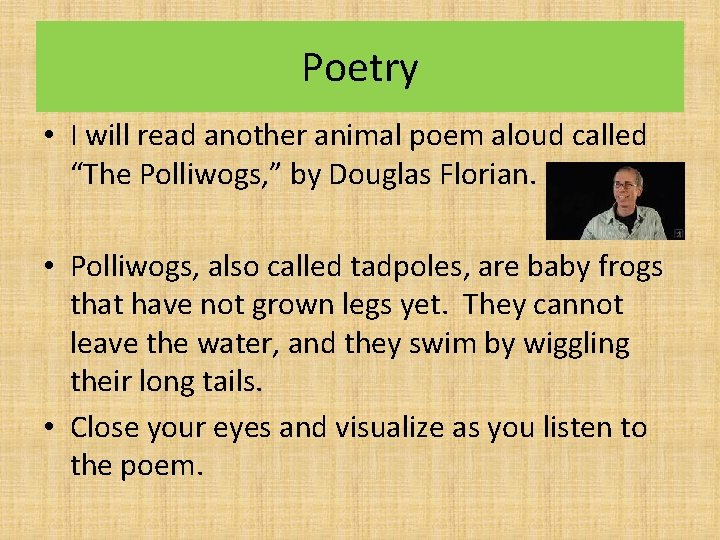 """Poetry • I will read another animal poem aloud called """"The Polliwogs, """" by"""